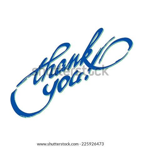 Thank You hand lettering calligraphy. Typographical vector background. - stock vector