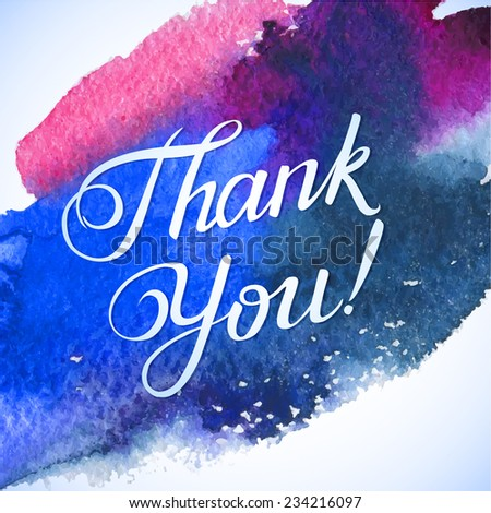 THANK YOU hand lettering -- custom handmade calligraphy, vector. Love and kindness thanksgiving card - stock vector
