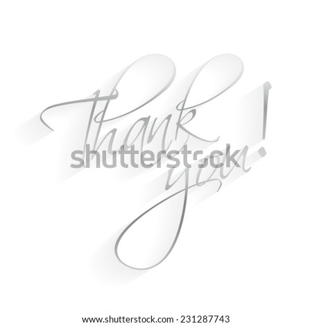 Thank You Hand lettering Greeting Card. Typographical Vector Background silver/grey. Handmade calligraphy.  - stock vector
