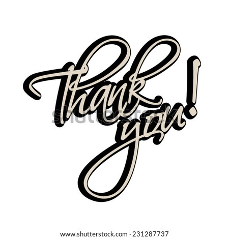 Thank You Hand lettering greeting retro card. Typographical vector vintage background. Handmade calligraphy. - stock vector