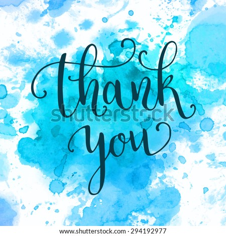 Thank you hand lettering on splash hand drawn abstract colorful textured background. Template for your design. Vector illustration - stock vector