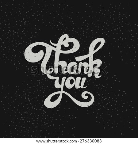 Thank You hand lettering vector calligraphy background - stock vector