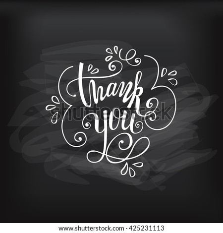 Thank you handwritten vector illustration, pen lettering isolated on chalkboard background - stock vector