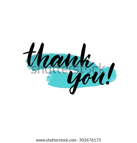 Thank you, ink hand lettering. Modern brush calligraphy. Handwritten phrase. Abstract brush strokes with rough edges. - stock vector