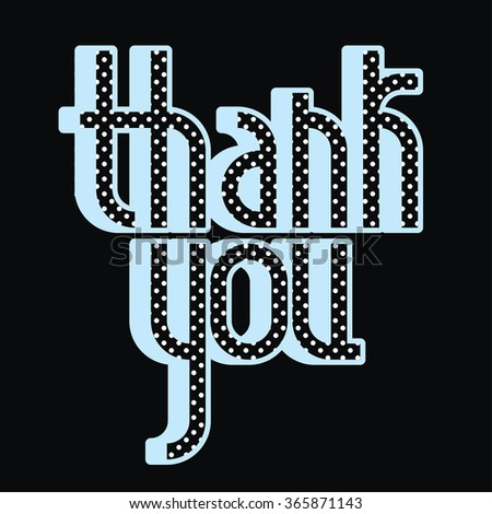 Thank You lettering. Custom typography - stock vector