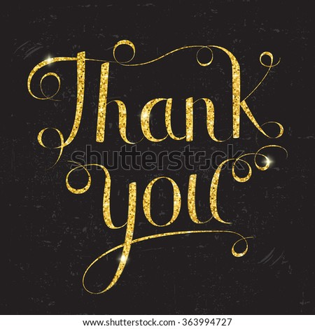 Thank you lettering vector illustration, gold lettering on black grunge  background. Calligraphy inscription - stock vector