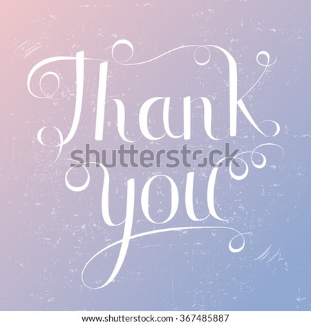 Thank you lettering vector illustration, trendy rose quartz and serenity colors background. Calligraphy inscription - stock vector
