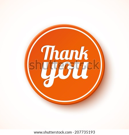 Thank you round label, sticker, badge. Promotional sticker. Vector illustration - stock vector