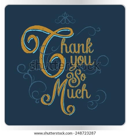 Thank You So Much card Yellow text on blue background - stock vector