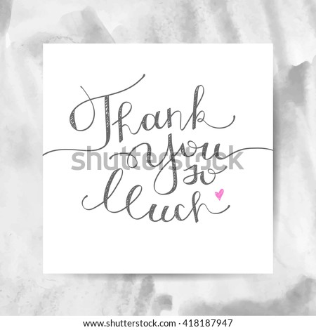 thank you so much, vector handwritten lettering - stock vector
