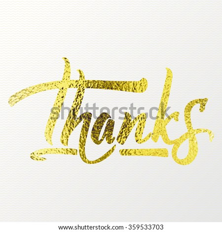 Thanks - Calligraphic phrase written in gold - stock vector