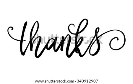 Thanks hand lettering isolated on white background. Vector illustration - stock vector
