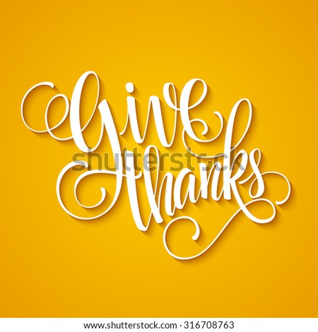 Thanksgiving Day Lettering. Vector illustration EPS 10 - stock vector