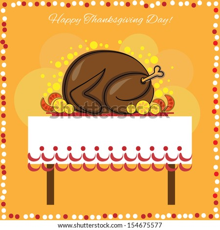 Thanksgiving Day's card with traditional dish - turkey on the table. Orange background. - stock vector