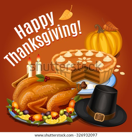 Thanksgiving dinner, roast turkey on platter with garnish, orange pumpkin, pumpkin pie, piligrim hat. Vector illustration - stock vector