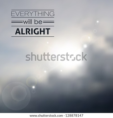 The beams of the sun which are making the way through the cloudy sky. Everything will be alright - stock vector