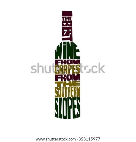 The Best wine from grapes from the southern slopes. Typographic retro grunge wine poster with the inscription. Vector illustration. - stock vector