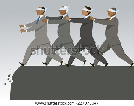 The blind leading the blind. Blindfolded businessmen following each other to the cliff - stock vector