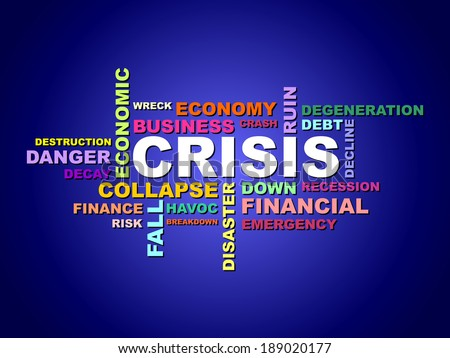 The composition consisting of words - the crisis, business, economics, finance, bank, recession, collapse, bankruptcy, risk and other, in vector - stock vector