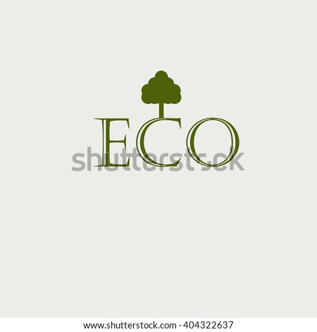the concept of ecology green world. logo. tree and the inscription on the white background. - stock vector