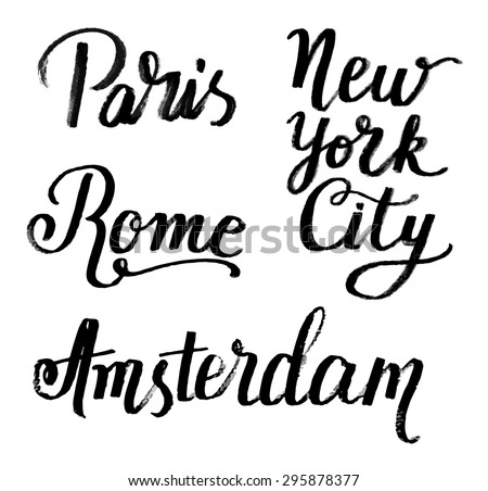 The custom hand lettering poster for your design. Creative typography. Hand drawn greeting card with text Paris, New York City, Rome, Amsterdam. Tourism and travel. - stock vector