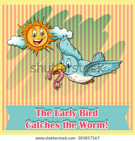 an early bird catches the worm Shel silverstein — 'early birdoh, if you're a bird, be an early birdand catch the worm for your breakfast plateif you're a bird, be an early early bi.