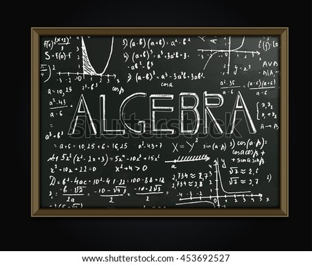 The illustration of beautiful black scientific background with handwriting typography. Algebraic class blackboard. Totally vector fully scalable image with typography handwritten text. - stock vector