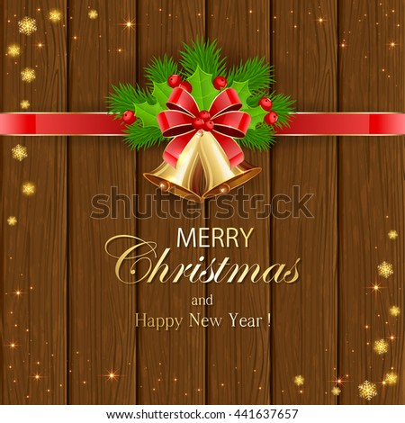 The inscriptions Merry Christmas and Happy New Year with christmas decorations, golden bells, red bow, holly berries, stars and snowflakes on wooden background, illustration. - stock vector