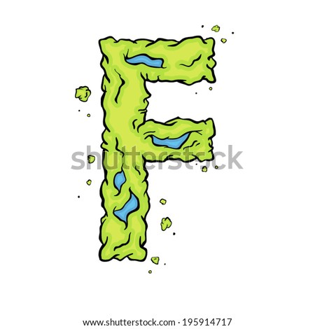 The letter F. Bright green element stylish alphabet style zombies. Halloween ABC grimy element in the vector. Hand drawn letter F isolated on white background. - stock vector