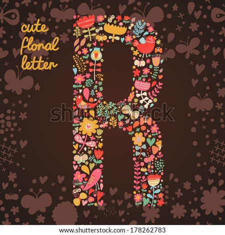 The letter R. Bright floral element of colorful alphabet made from birds, flowers, petals, hearts and twigs. Summer floral ABC element in vector - stock vector