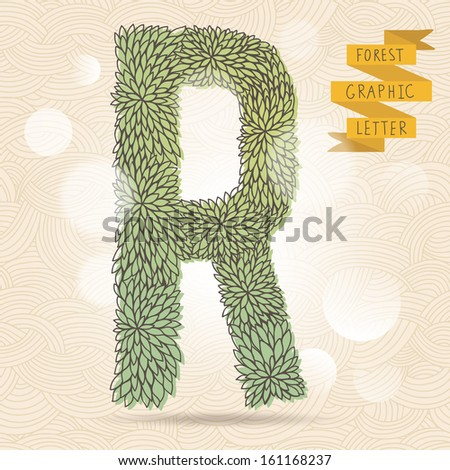 The letter R. Bright floral element of stylish alphabet made leafs. Summer floral ABC element in vector on bright background with bokeh effect - stock vector