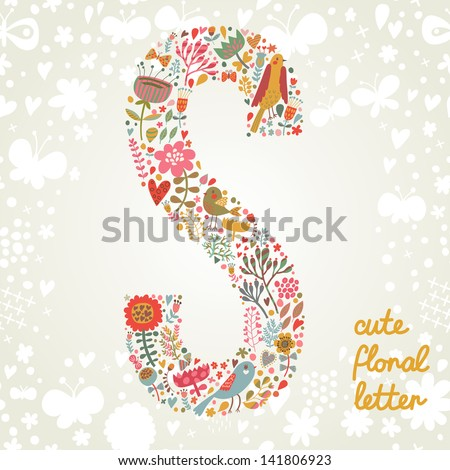 The letter S. Bright floral element of colorful alphabet made ??from birds, flowers, petals, hearts and twigs. Summer floral ABC element in vector - stock vector