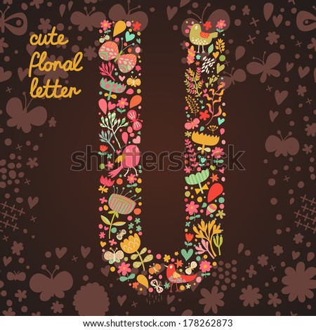 The letter U. Bright floral element of colorful alphabet made from birds, flowers, petals, hearts and twigs. Summer floral ABC element in vector - stock vector
