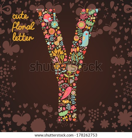 The letter Y. Bright floral element of colorful alphabet made from birds, flowers, petals, hearts and twigs. Summer floral ABC element in vector - stock vector