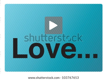 The love screen play background - stock vector
