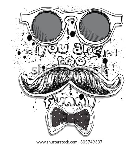 The poster with a picture of a mustache and glasses. Vector illustration. - stock vector