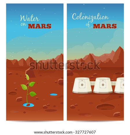 The program of colonization of Mars. Water on Mars. Vector banners - stock vector