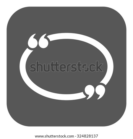 The Quotation Mark Speech Bubble icon. Quotes, citation, opinion symbol. Flat Vector illustration Button - stock vector
