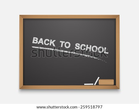The text back to school on a blackboard,vector  - stock vector