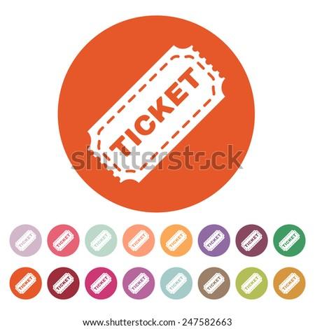 The ticket icon. Ticket symbol. Flat Vector illustration. Button Set - stock vector
