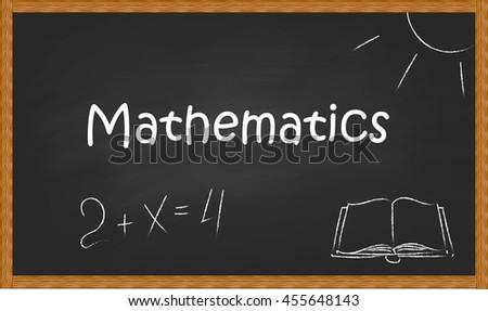 "The word ""mathematics"" on black blackboard chalk drawings accompanied. - stock vector"