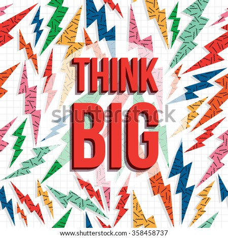 Think big inspiration quote, creative imagination motivation text with retro 80s background. EPS10 vector. - stock vector