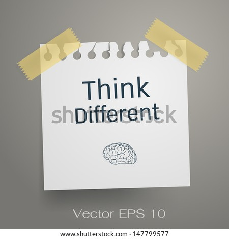 Think Different. Motivation concept on torn notepaper. Vector illustration. - stock vector