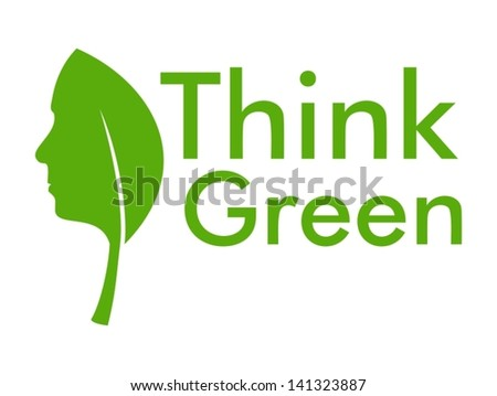 Think Green with leaf and human face - stock vector