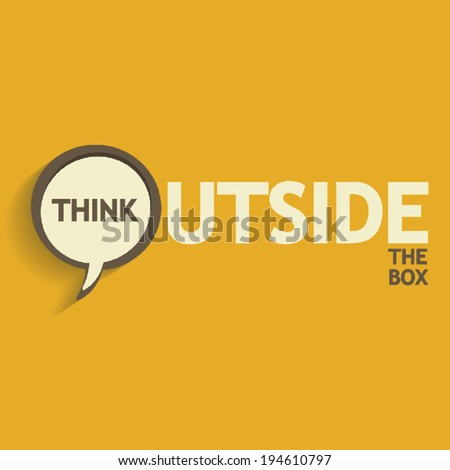 Think outside the box design - stock vector