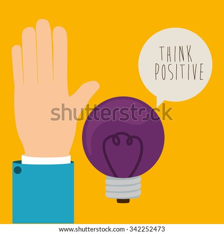 think positive design, vector illustration eps10 graphic  - stock vector
