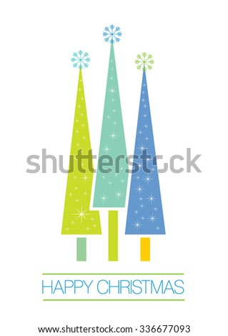 Three Abstact Christmas Trees with Happy Christamas Message EPS 10 Vector - stock vector