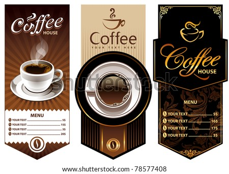 Three coffee design templates. Vector banners. All elements are grouped. - stock vector