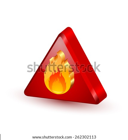 Three dimensional glossy warning fire icon on white background - stock vector