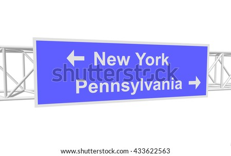 three-dimensional illustration of a road sign with directions: New York; Pennsylvania - stock vector